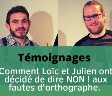 témoignage_orthographe_rémediation_Loic_Julien